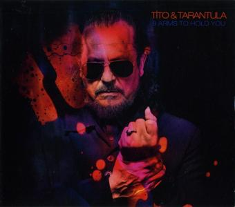 Tito & Tarantula - 8 Arms To Hold You (2019)