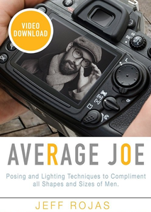 Photographing The Average Joe - Posing and Lighting Techniques to Compliment all Shapes and Sizes of Men