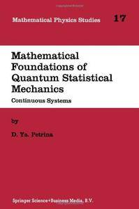 Mathematical Foundations of Quantum Statistical Mechanics: Continuous Systems
