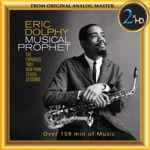 Eric Dolphy - Musical Prophet: The Expanded 1963 New York Studio Sessions (2019) [Official Digital Download 24/192]