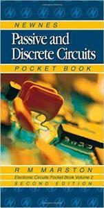 R M Marston - Newnes Passive and Discrete Circuits Pocket Book, Second Edition