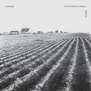 Ohama - The Potato Farm Tapes (2012) {Minimal Wave}