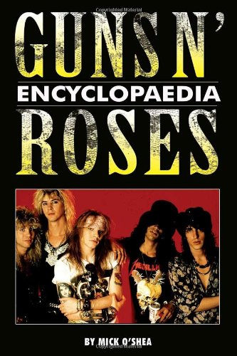 Guns N' Roses Encyclopaedia (repost)