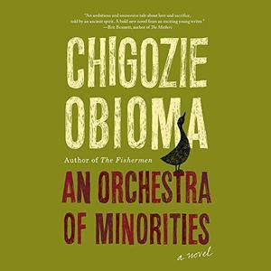 An Orchestra of Minorities [Audiobook]