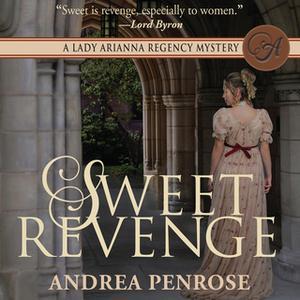 «Sweet Revenge» by Andrea Penrose
