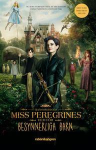 «Miss Peregrines hem för besynnerliga barn» by Ransom Riggs