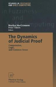 The Dynamics of Judicial Proof: Computation, Logic, and Common Sense