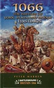 Battleground 1066: The Battles of York, Stamford Bridge & Hastings (Repost)