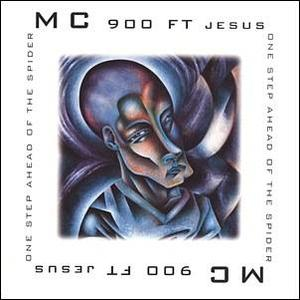 MC 900 Ft Jesus - One Step Ahead of the Spider