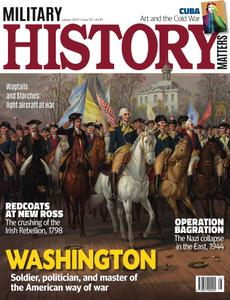 Military History Matters - Issue 112