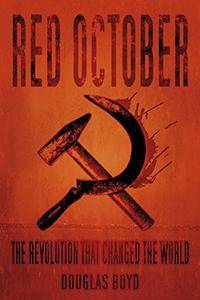 Red October: The Revolution that Changed the World
