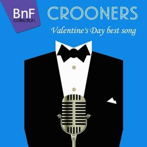 VA - Crooners (Valentine's Day Best Songs) (2016) {BNF Collection}