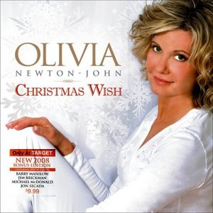 Olivia Newton-John: Christmas Wish (2008 Edition with Bonus Track)