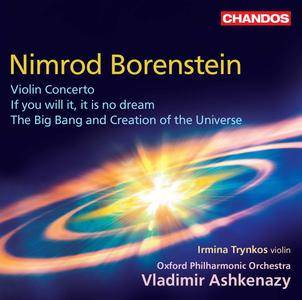 Oxford Philharmonic Orchestra & Irmina Trynkos - Nimrod Borenstein: Violin Concerto, If You Will It, It Is No Dream (2017)