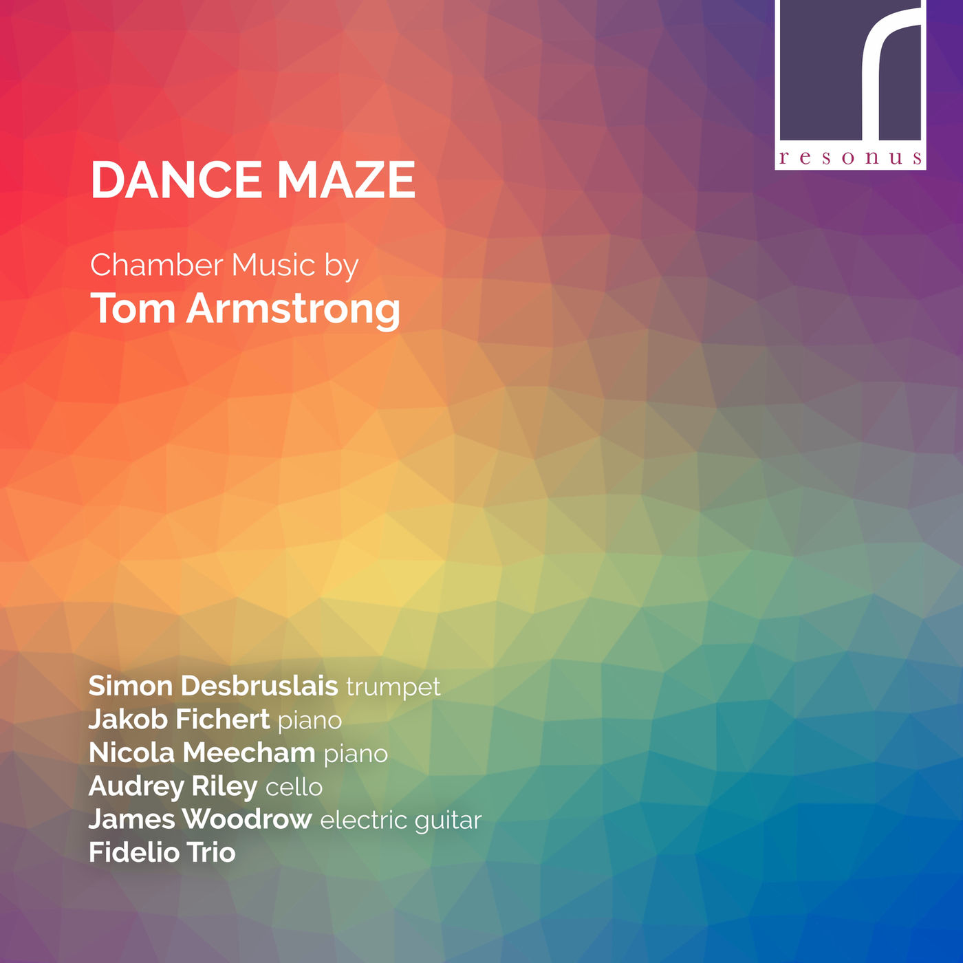 VA - Dance Maze: Chamber Music by Tom Armstrong (2018