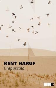 Kent Haruf - Crepuscolo