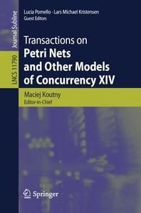 Transactions on Petri Nets and Other Models of Concurrency XIV