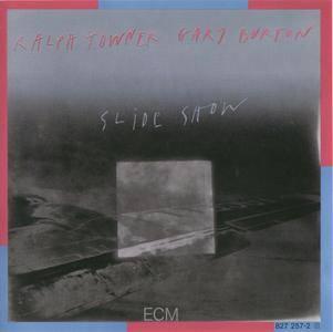 Ralph Towner & Gary Burton - Slide Show (1985) {ECM 1306 rel 2001}