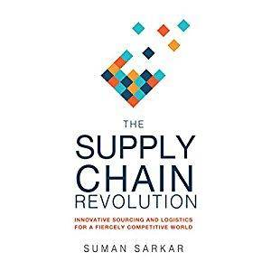 The Supply Chain Revolution: Innovative Sourcing and Logistics for a Fiercely Competitive World [Audiobook]