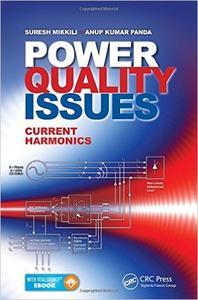 Power Quality Issues: Current Harmonics