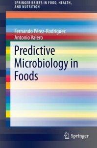 Predictive Microbiology in Foods (repost)