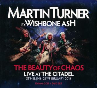Martin Turner - The Beauty Of Chaos: Live At The Citadel (2018)
