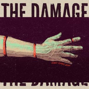 Robot Zombie Army - The Damage (2019)