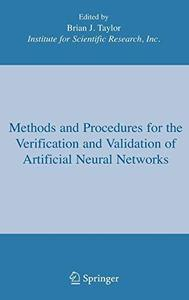 Methods and Procedures for the Verification and Validation of Artificial Neural Networks