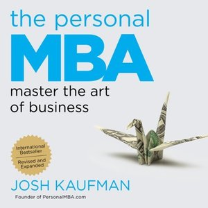 The Personal MBA: Master the Art of Business (Audiobook) (repost)