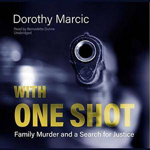 With One Shot [Audiobook]