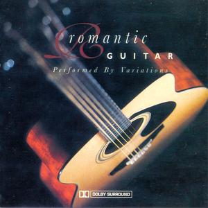 Variations - Romantic Guitar (2005) {Going For A Song}