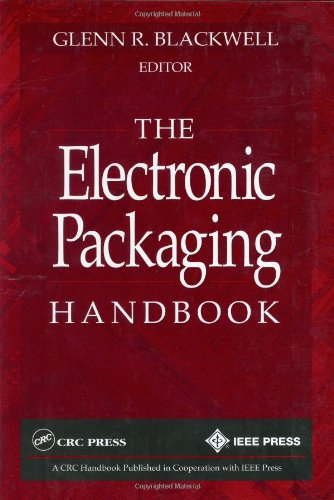 The Electronic Packaging Handbook (Repost)
