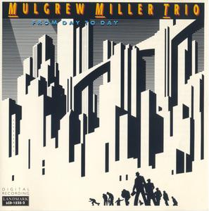 Mulgrew Miller Trio - From Day To Day (1990) {Landmark LCD-1525-2}