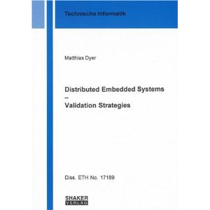 Distributed Embedded Systems - Validation Strategies