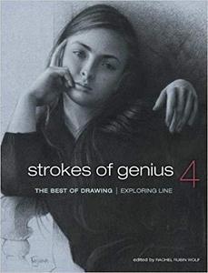 Strokes of Genius 4: Exploring Line (Strokes of Genius: The Best of Drawing) [Repost]