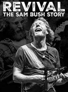 Revival: The Sam Bush Story (2015)