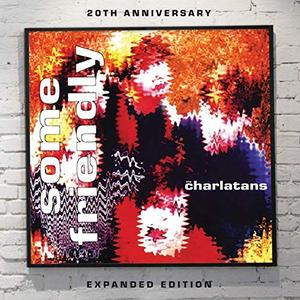 The Charlatans - Some Friendly (Expanded Edition) (1990/2010)