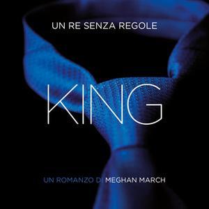 «King. Un re senza regole» by Meghan March