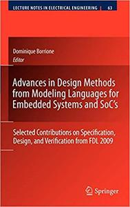 Advances in Design Methods from Modeling Languages for Embedded Systems and SoC's: Selected Contributions on Specificati
