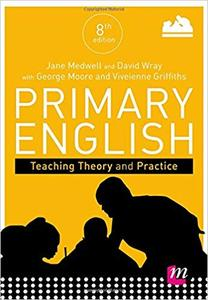 Primary English: Teaching Theory and Practice (Repost)