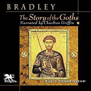 The Story of the Goths [Audiobook]