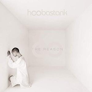 Hoobastank - The Reason (Expanded Edition) (2003/2019)