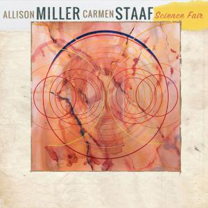 Allison Miller & Carmen Staaf - Science Fair (2018) [Official Digital Download]