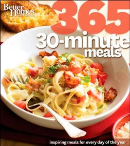 Better Homes and Gardens: 365 30-Minute Meals