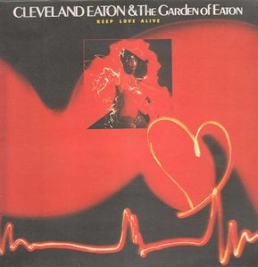 Cleveland Eaton & The Garden Of Eaton - Keep Love Alive (1979) {Ovation} **[RE-UP]**