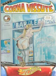 Corna Vissute Turbo Ultra Hard #02