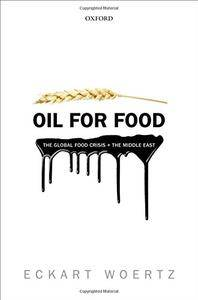 Oil for Food: The Global Food Crisis and the Middle East(Repost)