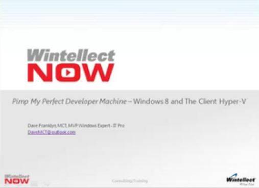 Pimp My Perfect Developer Machine – Windows 8 and the Client Hyper-V