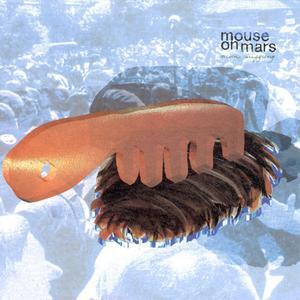 Mouse On Mars - Niun Niggung (1999) {Thrill Jockey}