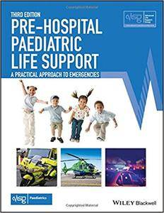 Pre-Hospital Paediatric Life Support: The Practical Approach, 3rd Edition